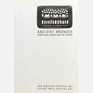 Ancient Bronzes from China, ordos and the steppes