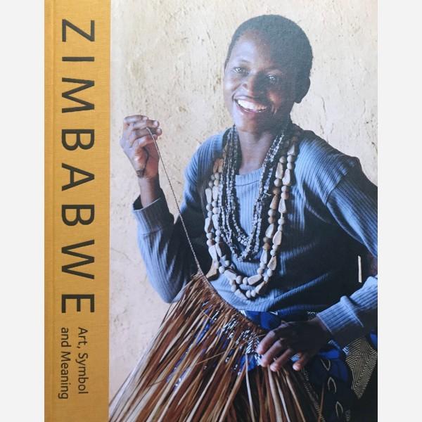 Zimbabwe. Art, Symbol and Meaning