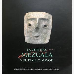 La Cultura Mezcala y El Templo Mayor