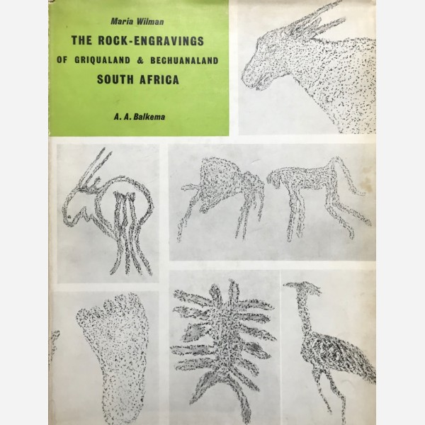 The Rock-Engravings of Griqualand & Bechuanaland South Africa