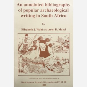 An annotated bibliography of popular archaeological writing in South Africa