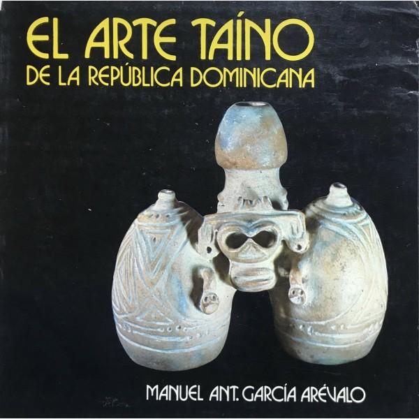 El Arte Taino de la Republica Dominicana