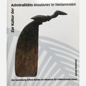 Die Sammlung Alfred Bühler im Museum für Völkerkunde Basel