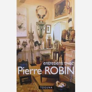 Entretiens avec Pierre Robin