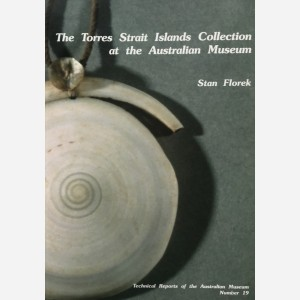 The Torres Strait Islands Collection at the Australian Museum