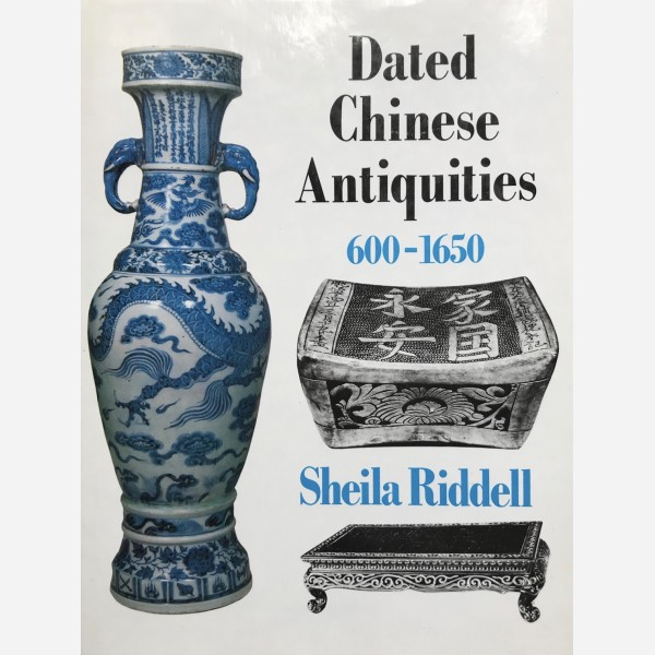 Dated Chinese Antiquities 600-1650
