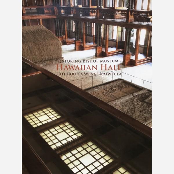 Restoring Bishop Museum's. Hawaaiian Hall