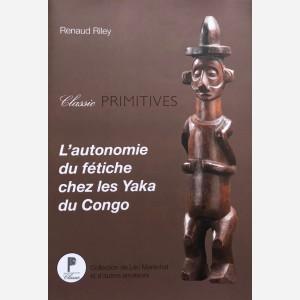 L'autonomie du fétiche chez les Yaka du Congo