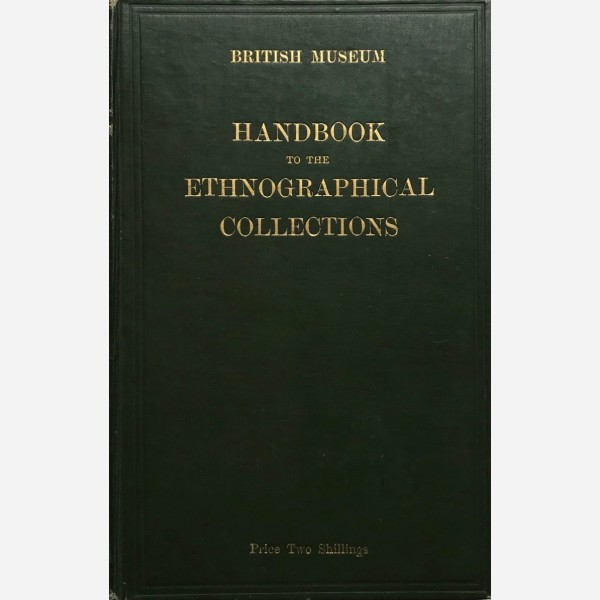 Handbook to the Ethnographical Collections