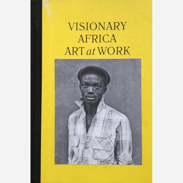Visionary Africa : Art at Work
