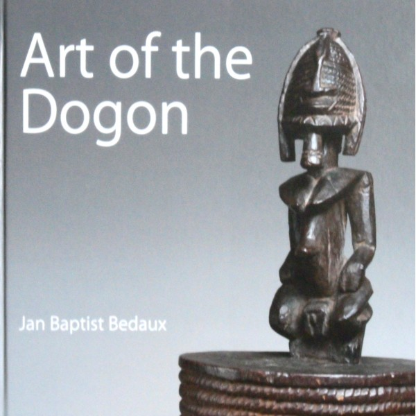 Art of the Dogon-Jan Baptist Bedaux