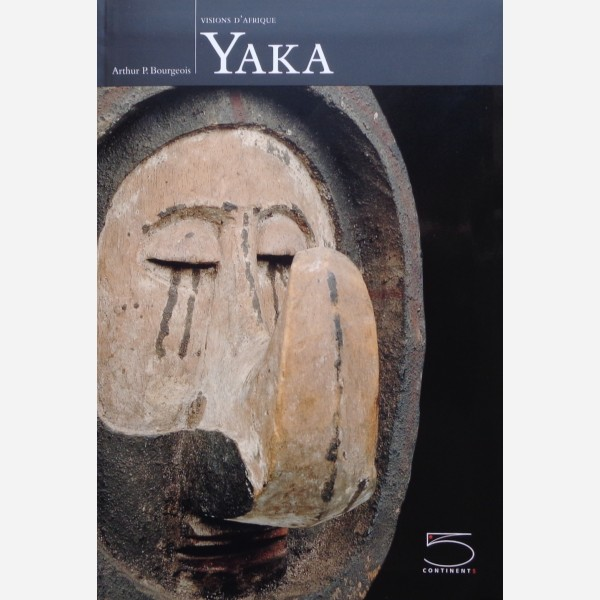 Yaka : Visions d'Afrique