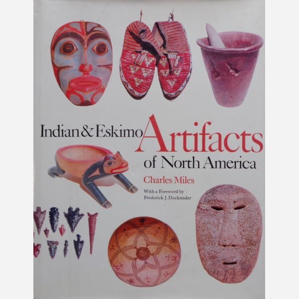 Indian & Eskimo Artifacts of North America